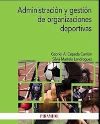 Libro Administracion Y Gestion De Organizaciones Deportivas