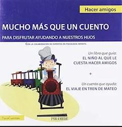 Libro El Niño Al Que Le Cuesta Hacer Amigos + El Viaje En Tren De Mateo