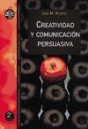Papel Creatividad Y Comunicación Persuasiva