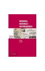 Papel MEMORIA, HISTORIA E HISTORIADORES
