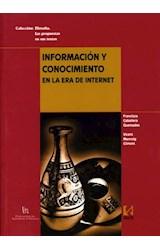 Papel Información y conocimiento en la era de internet