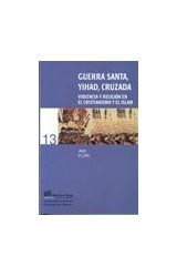 Papel Guerra Santa, Yihad, Cruzada
