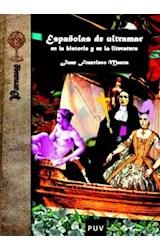 Papel Españolas de Ultramar en la historia y en la literatura