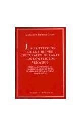 Papel La protección de los bienes culturales durante los conflictos armados