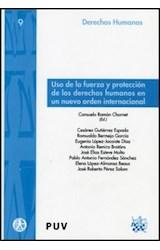 Papel Uso de la fuerza y protección de los derechos humanos en un nuevo orden internacional