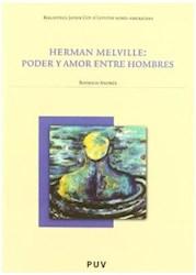 Papel Herman Melville: Poder Y Amor Entre Hombres