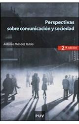 Papel Perspectivas sobre comunicación y sociedad (2a ed.)