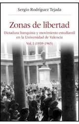 Papel ZONAS DE LIBERTAD VOL I   DICTADURA FRANQUIS
