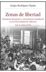Papel ZONA DE LIBERTAD VOL II   DICTADURA FRANQUIS