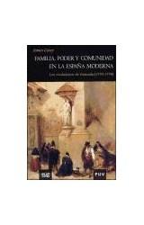 Papel Familia, poder y comunidad en la España Moderna