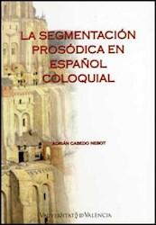 Papel La Segmentación Prosódica En Español Coloquial