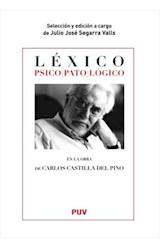 Papel Léxico psico(pato)lógico en la obra de Carlos Castilla del Pino