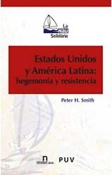 Papel Estados Unidos y América Latina