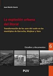 Libro La Explosion Urbana Del Litoral