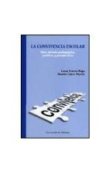 Papel CONVIVENCIA ESCOLAR, LA (UNA MIRADA PEDAGOGICA, POLITICA Y P