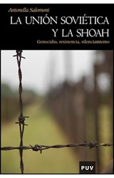 Papel UNION SOVIETICA Y LA SHOAH (GENOCIDIO, RESISTENCIA, SILENCIA