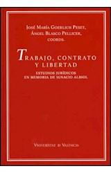 Papel Trabajo, contrato y libertad