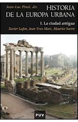 Papel HISTORIA DE LA EUROPA URBANA I LA CIUDAD ANTIGUA