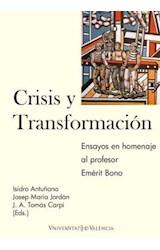 Papel Crisis y transformación. Una perspectiva de política económica