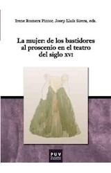 Papel La Mujer: De Los Bastidores Al Proscenio En El Teatro Del Siglo Xvi