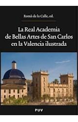 E-book La Real Academia de Bellas Artes de San Carlos en la Valencia ilustrada