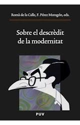 E-book Sobre el descrèdit de la modernitat