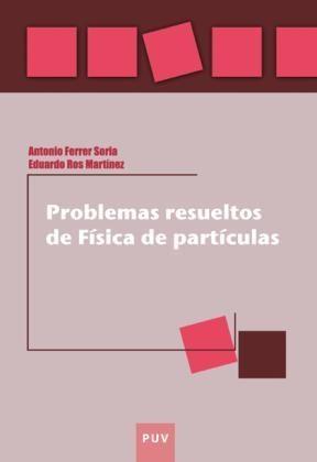 E-book Problemas Resueltos De Física De Partículas