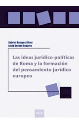 E-book Las ideas jurídico-políticas de Roma y la formación del pensamiento jurídico europeo
