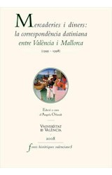 E-book Mercaderies i diners: la correspondència datiniana entre València i Mallorca (1395-1398)