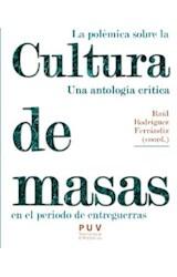Papel La Polémica Sobre La Cultura De Masas En El Periodo De Entreguerras