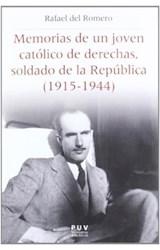 Papel Memorias De Un Joven Católico De Derechas, Soldado De La República (1915-1944)