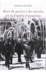 Papel Ritos De Guerra Y De Victoria En La España Franquista