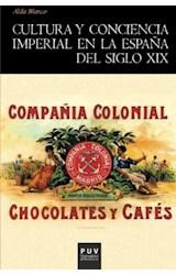 Papel Cultura Y Conciencia Imperial En La España Del Siglo Xix