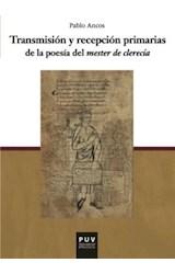 """Papel Transmisión Y Recepción Primarias De La Poesía Del """"Mester De Clerecía"""""""