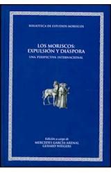 Papel LOS MORISCOS: EXPULSION Y DIASPORA