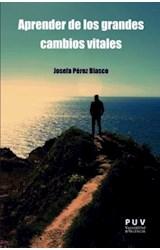 Papel APRENDER DE LOS GRANDES CAMBIOS VITALES
