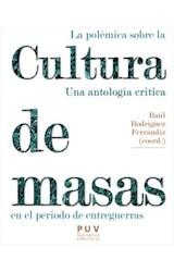E-book La polémica sobre la cultura de masas en el periodo de entreguerras
