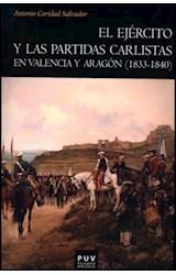 E-book El ejército y las partidas carlistas en Valencia y Aragón (1833-1840)