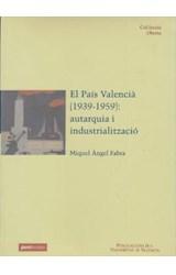 E-book El País Valencià (1939-1959): autarquia i industrialització