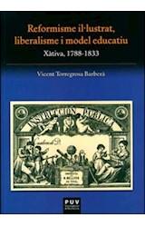 E-book Reformisme il·lustrat, liberalisme i model educatiu