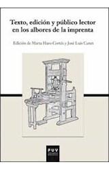 Papel TEXTO, EDICION Y PUBLICO LECTOR EN LOS ALBORES DE LA IMPRENT