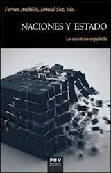 Papel NACIONES Y ESTADO . LA CUESTION ESPAEOLA