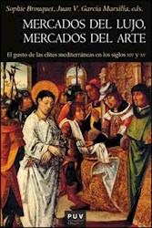Libro Mercados Del Lujo, Mercados Del Arte