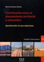 Libro Coordinacion Entre El Planeamiento Territorial Y