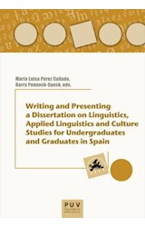E-book Writing and Presenting a Dissertation on Linguistics, Aplied Linguistics and Culture Studies for Undergraduates and Graduates in Spain