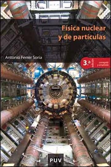 E-book Física Nuclear Y De Partículas, 3A Ed.