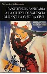 E-book L'assistència sanitària a la ciutat de València durant la Guerra Civil