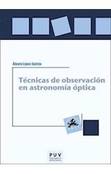 Papel Técnicas De Observación En Astronomía Óptica
