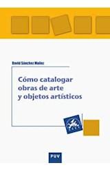 Papel Cómo catalogar obras de arte y objetos artísticos