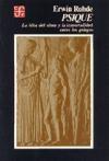 Papel Psique: Idea Del Alma Y La Inmortalidad Entre Los Griegos